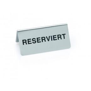 """Tischaufsteller """"RESERVIERT"""" aus Edelstahl 10x5cm"""